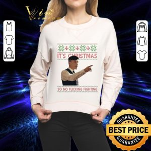 Funny Thomas Shelby It's Christmas so no fucking fighting Peaky Blinders sweater