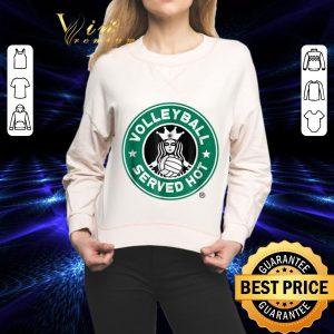 Funny Volleyball Served Hot Starbucks Logo shirt