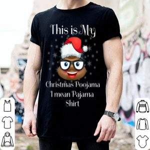 Nice This Is My Christmas Poojama - Pajama Santa Poop Costume sweater