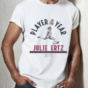 Player Of The Year Julie Ertz 2019 shirt