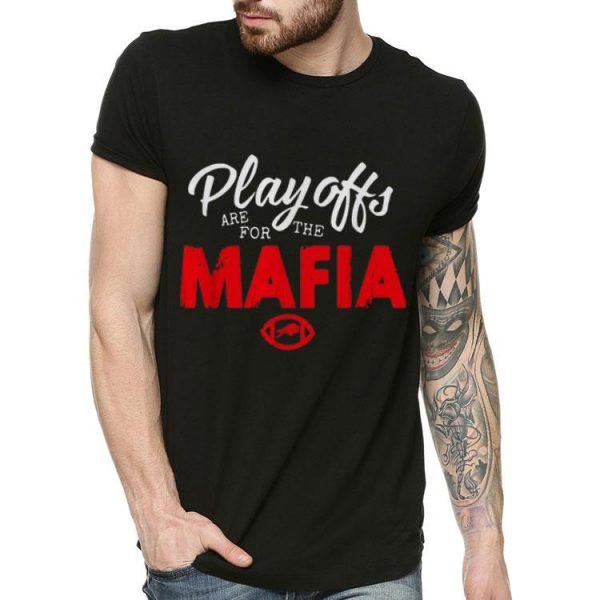 Playoffs Are For The Mafia Buffalo shirt