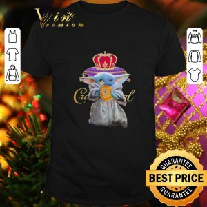 Premium Baby Yoda holding Crown Royal Star Wars shirt