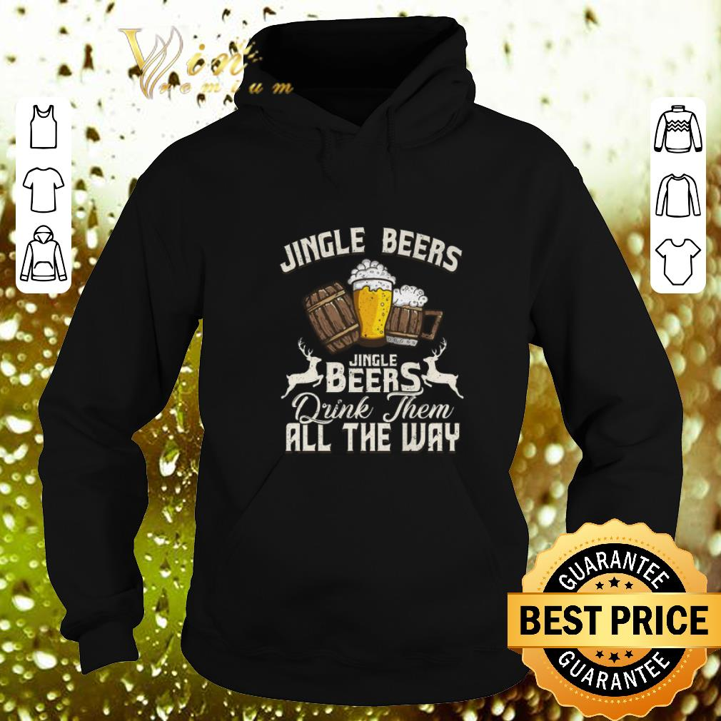 Premium Christmas Jingle Beers Jingle Beers drink them all the way shirt 4 - Premium Christmas Jingle Beers Jingle Beers drink them all the way shirt