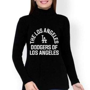 The Los Angelles Dodgers Of Los Angeles shirt