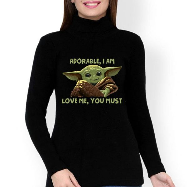 Adorable I Am Love Me You Must - Baby Yoda shirt
