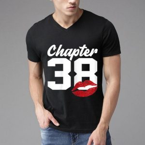 Chapter 38 Lips Happy 38th Birthday shirt