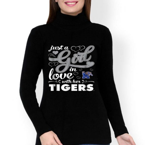 Just A Girl In Love With Her Tigers - Memphis Tigers shirt