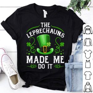 Awesome The Leprechauns Made Me Do It Kids St Patricks Day shirt