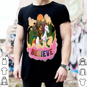 Believe Sasquatch Rides A Unicorn In Fantasy World shirt