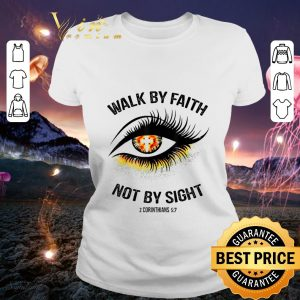 Cheap Eye Cross Jesus Walk By Faith Not By Sight 2 Corinthians 5 7 shirt
