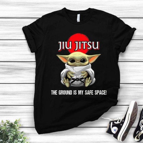 Star Wars Baby Yoda Jiu Jitsu The Ground Is My Safe Space shirt
