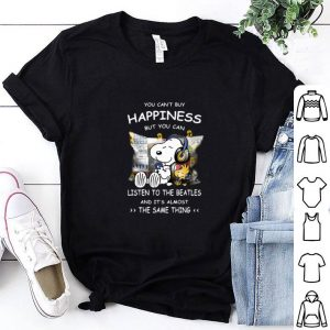 Cheap Snoopy You can't buy happiness but you can listen to The Beatles shirt