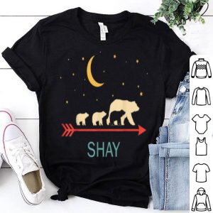 Premium Shay Name Gift Personalized Mama Bear With 3 Cubs shirt