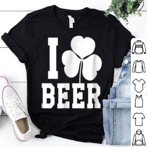 Pretty I Love Beer Shamrock St. Patrick's Day Tee shirt