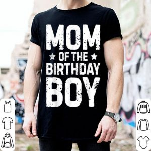 Pretty Mom Of The Birthday Boy Mother Mama Moms Women Gifts shirt