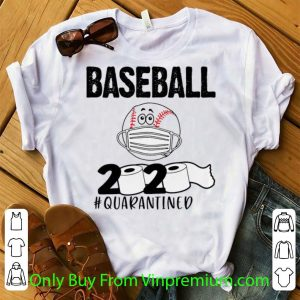 Awesome Baseball 2020 Toilet Paper #Quarantined Covid-19 shirt