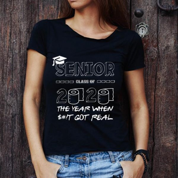 Hot Senior Class Of 2020 Toilet Paper The Year When Shit Got Real shirt