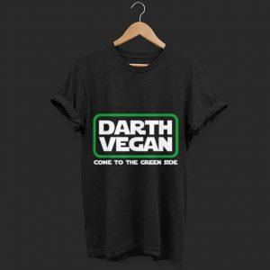 Darth Vegan come to the green side shirt
