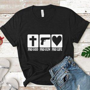 Pro god Pro gun Pro life shirt