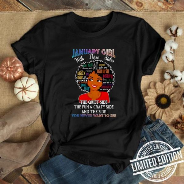 January Girl With Three Sides Natural Hair Word Art Afro shirt