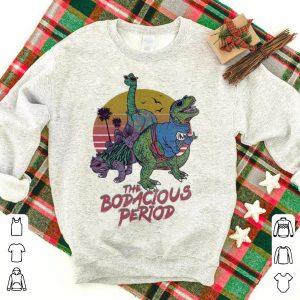 The bodacious period shirt