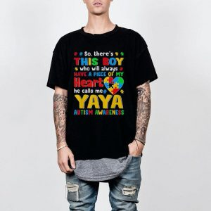 There's This Boy He Call Me Yaya Autism Awareness shirt