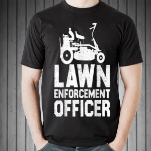 Lawn Enforcement Officer shirt 1