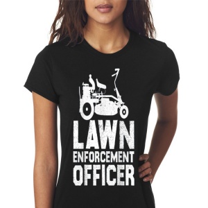 Lawn Enforcement Officer shirt 2