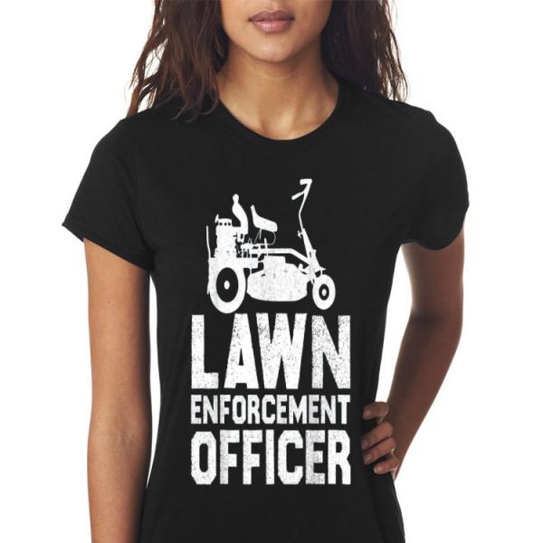 Lawn Enforcement Officer shirt