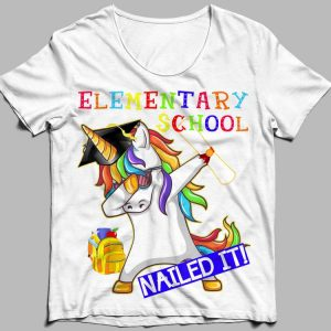 Dabbing Unicorn Elementary School Nailed It Graduation shirt