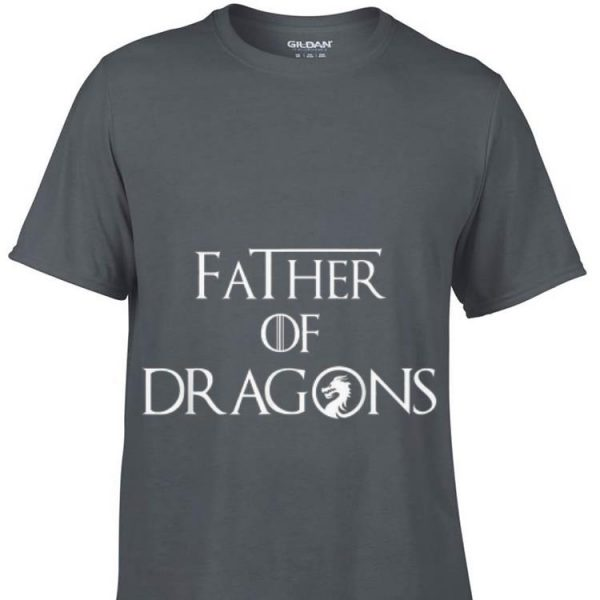 Father of Dragons Father Day shirt