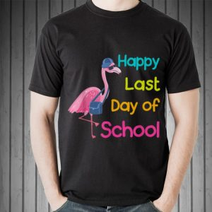 Happy Last Day Of School Flamingo Teacher shirt
