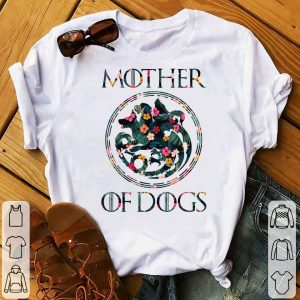Mother Of Dogs Mom Dog Owner Lover floral shirt