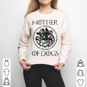 Mother Of Dogs Mom Dog Owner Lover floral shirt 2
