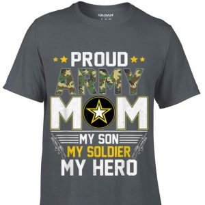 My Son My Soldier Hero Proud Army Mom Father Day Shirt