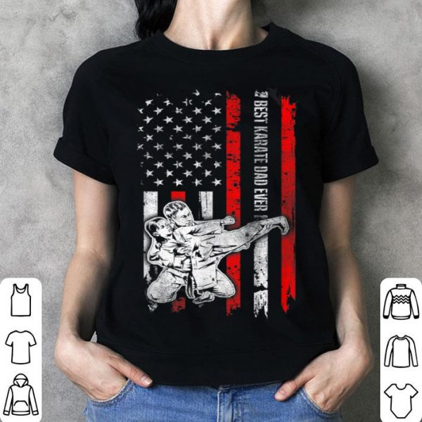 Best Karate Dad Ever American Flag For Fathers Day shirt