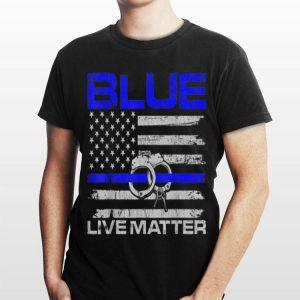 Blue Live Matter Thin Blue Line Support Police shirt