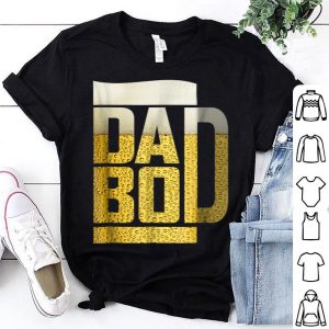 Dad Bod Beer Father Day shirt