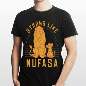 Disney Lion King Simba Strong Like Mufasa shirt