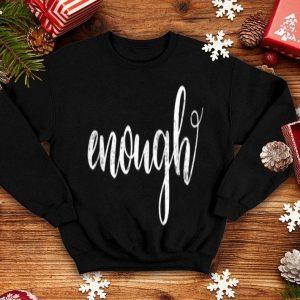 Enough End Gun Violence Gun Control shirt