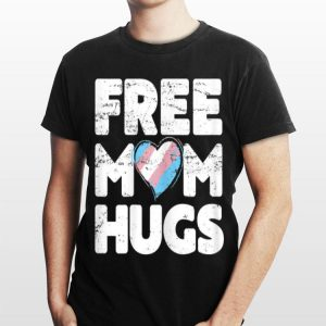 Free Mom Hugs Free Mom Hugs Transgender Pride shirt