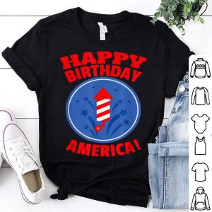 Happy Birthday America With Fireworks shirt
