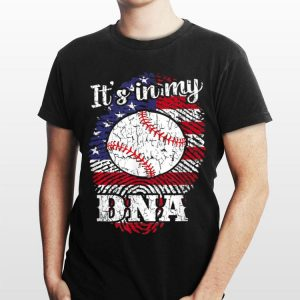 It'S In My Dna 4th Of July American Flag Baseball Design shirt