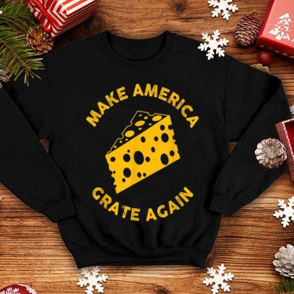 Make America Grate Again Us Antitrump shirt