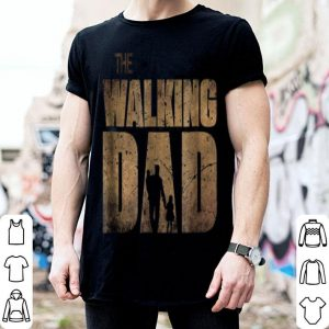 The Walking Dad Father Day shirt