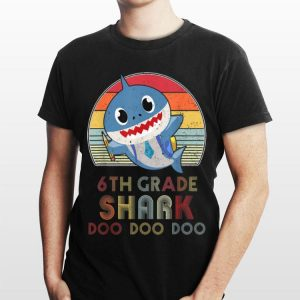 6Th Grade Shark Doo Doo Back To School shirt
