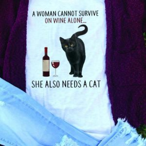 A Woman Cannot Survive On Wine Alone She Also Need A Cat tank top