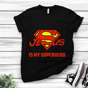 Awesome Jesus Is My Superhero Christian Quote Superman Logo shirt