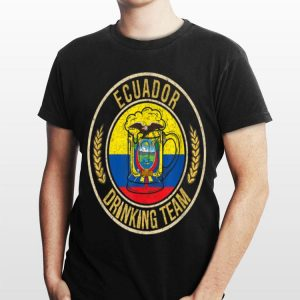 Beer Ecuador Drinking Team shirt