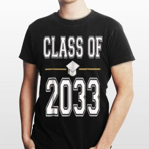 Class Of 2033 Grow With Me School First Day shirt